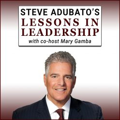 Steve Adubato's Lessons In Leadership with co-host Mary Gamba